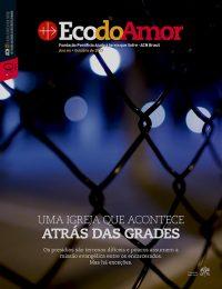 Eco Do Amor (2017/10) Uma Igreja Que Acontece AtrasDas Grades